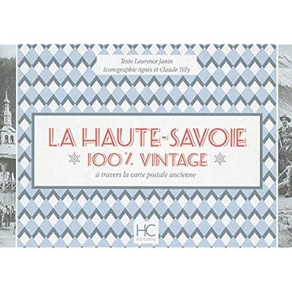 La Haute-Savoie 100 % vintage à travers la carte poscale ancienne
