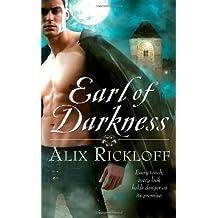 Earl of Darkness (Heirs of Kilronan) by Alix Rickloff (2010-12-28)