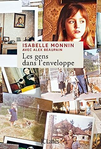 Isabelle Monin - Les gens dans l'enveloppe (livre +