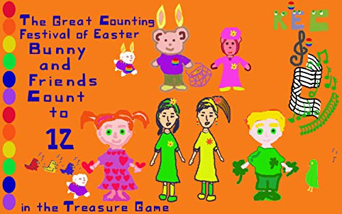 The Great Counting Festival of Easter : Bunny and Friends Count to 12 in the Treasure Game (English Edition)