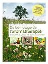 Du bon usage de l'aromathérapie par Fleurentin