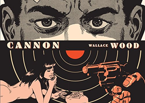 [(Cannon)] [ By (author) Wallace Wood ] [May, 2014]