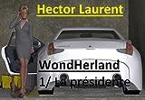 Wondherland  : 1/La Présidente