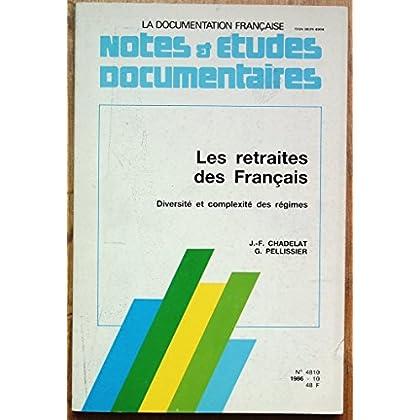 Les Retraites des Français : Diversité et complexité des régimes (Notes et études documentaires)
