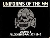 Uniforms of the SS: Allgemeine-SS 1923-1945 by Andrew Mollo (1991-07-02)