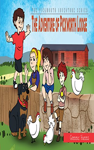 The Adventure of Pickworth Lodge (The Pickworth Adventure Series Book 1) by [Hunns, Gemma]