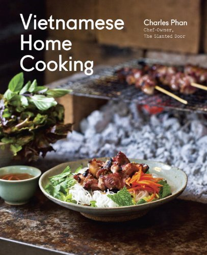 Vietnamese Home Cooking: [A Cookbook] (English Edition)