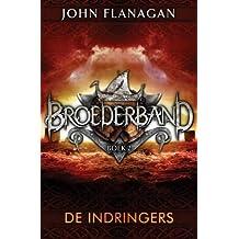 De indringers (Broederband, Band 2)