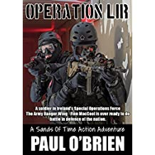 Operation Lir: A Sands of Time Adventure (The Sands of Time Book 1)
