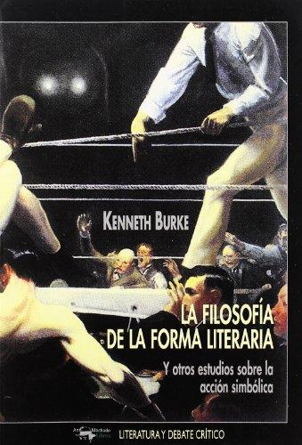 Filosofia de la forma literaria, la por Kenneth Burke