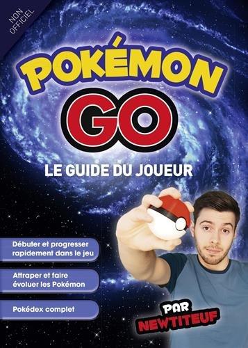 Pokémon GO : Le guide du joueur par From First Interactive