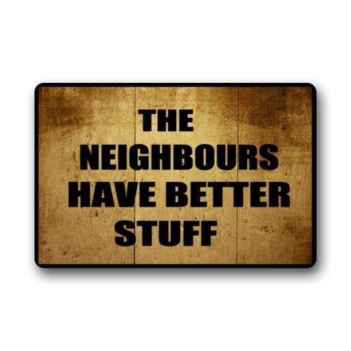 Rghkjlp custom machine-washable door mat the neighbours have better stuff indoor/outdoor zerbino 23.6