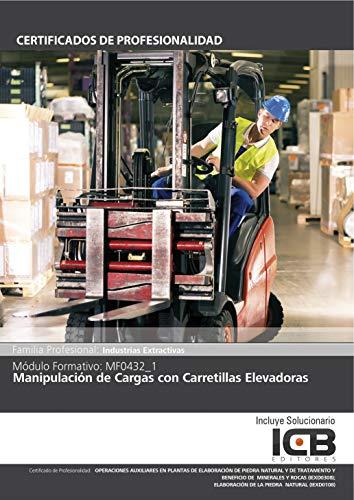 MF0432_1: MANIPULACIÓN DE CARGAS CON CARRETILLAS ELEVADORAS por Direccionate Estrategias Empresariales  S.L.