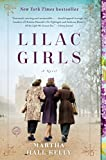 Front cover for the book Lilac Girls: A Novel by Martha Hall Kelly