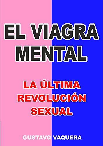 el-viagra-mental-la-ultima-revolucion-sexual