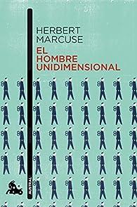 El hombre unidimensional par Herbert Marcuse