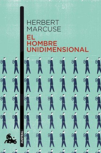El hombre unidimensional por Herbert Marcuse