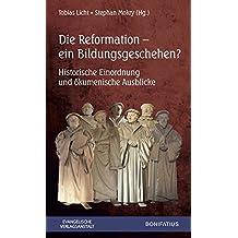 Die Reformation – ein Bildungsgeschehen
