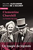Clementine Churchill. La femme du lion (BIOGRAPHIES) - Format Kindle - 9791021007413 - 9,99 €