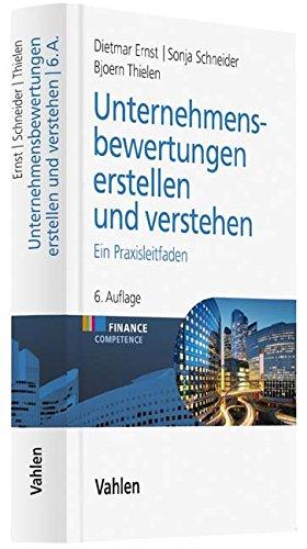 Unternehmensbewertungen erstellen und verstehen: Ein Praxisleitfaden