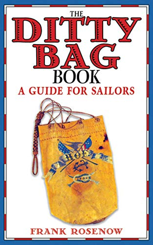 The Ditty Bag Book: A Guide for Sailors -