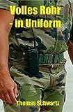 Volles Rohr - in Uniform (Männersachen 2)