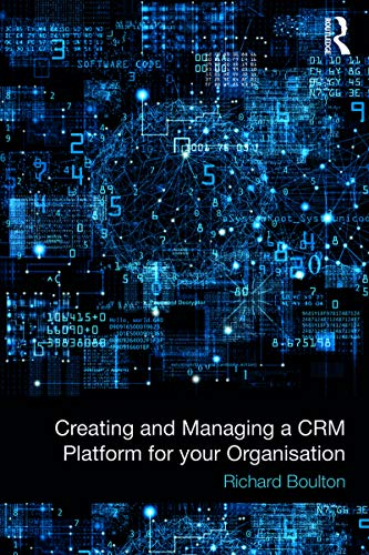 Creating and Managing a CRM Platform for your Organisation (English Edition)