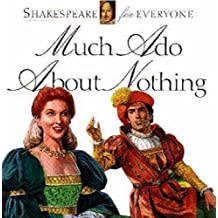 Much Ado about Nothing (Shakespeare for Everyone) by Jennifer Mulherin (1993-11-30)