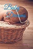 Baby Dreams ❤