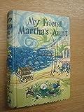 My Friend Martha's Aunt