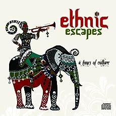 Ethnic Escapes