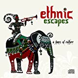 #3: Ethnic Escapes