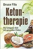 Ketontherapie: Die ketogene Diät mit gesunden Fetten