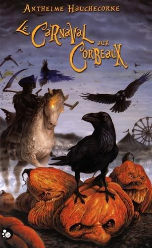 Le Nibelung, tome 1 : Le Carnaval aux corbeaux