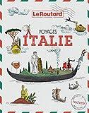 Voyages - Italie, tout un monde à explorer