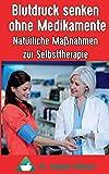 Blutdruck senken ohne Medikamente: Natürliche Maßnahmen zur Selbsttherapie