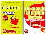 Il nuovo Devoto - Oli Junior + Un mondo di parole (Quaderno di esercizi e giochi linguistici per scoprire i segreti della lingua italiana con il vocabolario)