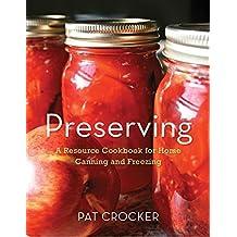 Preserving by Pat Crocker (2011-08-16)