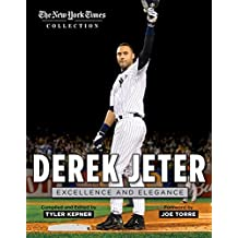 Derek Jeter: Excellence and Elegance
