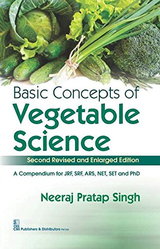 Basic Concepts Of Vegetable Science (Second Revised And Enlarged Edn (Pb 2020)