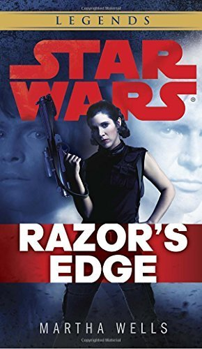 Razor's Edge: Star Wars (Star Wars - Legends) by Martha Wells (2014-10-28)