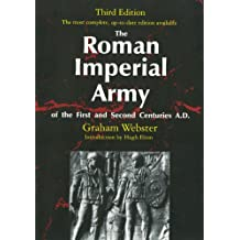 The Roman Imperial Army of the First and Second Centuries A.D