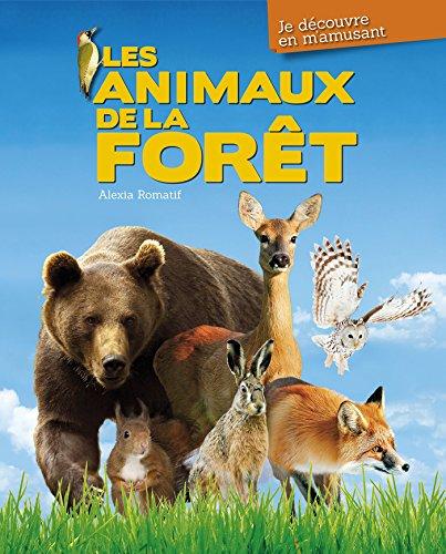 Les animaux de la forêt par Alexia Romatif