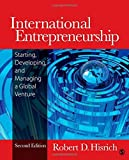 Telecharger Livres International Entrepreneurship Starting Developing and Managing a Global Venture by Robert D Dale Hisrich 2012 01 24 (PDF,EPUB,MOBI) gratuits en Francaise
