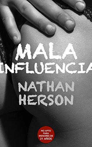 Mala influencia por Nathan Herson