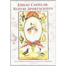 Emilio Castelar: nuevas aportaciones