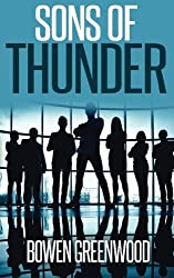 Sons of Thunder by Bowen Greenwood (2014-11-02)