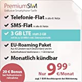PremiumSIM LTE 2000 [SIM, Micro-SIM und Nano-SIM] monatlich kündbar (3 GB LTE-Internet mit max 50 Mbit/s inkl. Datenautomatik, Telefonie-Flat und SMS-Flat. Innerhalb eines EU-Landes und nach Deutschland: Telefonie-Flat und 1 GB Internet, 9,99 Euro/Monat)