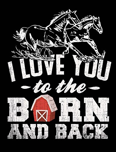 Running Horses I Love You To The Barn And Back: Journal for Teachers, Students, Offices - Dotted Grid, 200 Pages (7.44