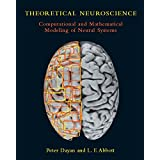 Theoretical Neuroscience: Computational and Mathematical Modeling of Neural Systems (Computational Neuroscience Series) (English Edition)